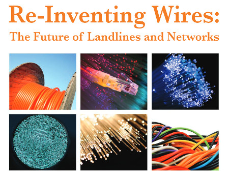 Re-Inventing Wires – The Future of Landlines and Networks